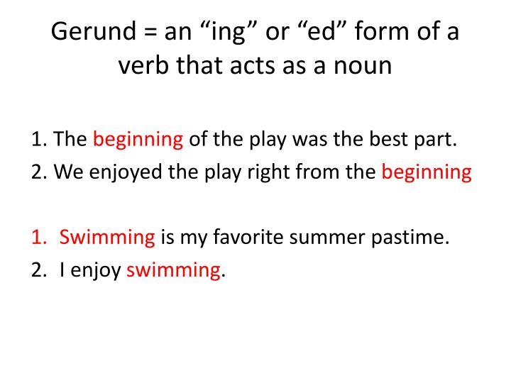 """Gerund = an """""""