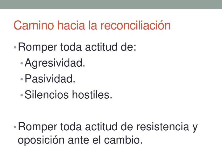 Camino hacia la reconciliación