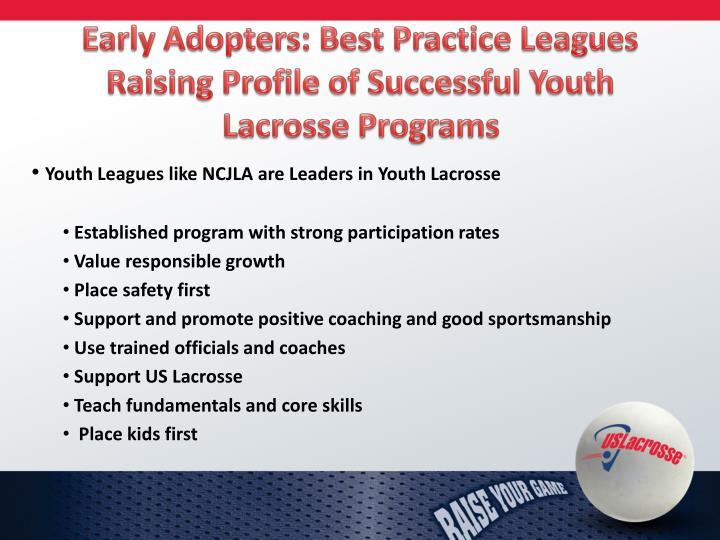 Early Adopters: Best Practice Leagues