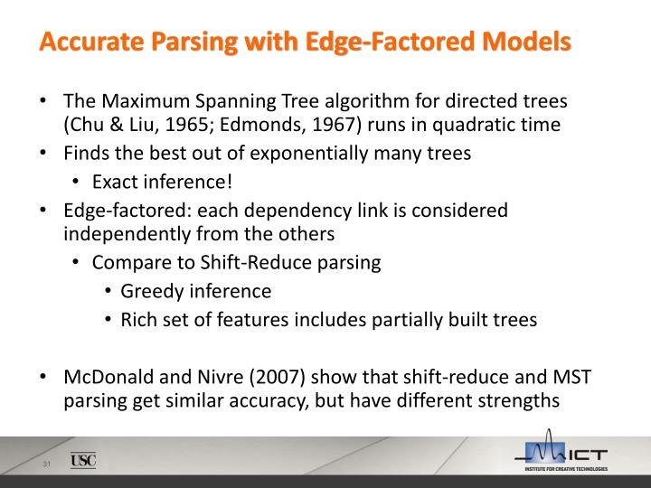 Accurate Parsing with Edge-Factored Models