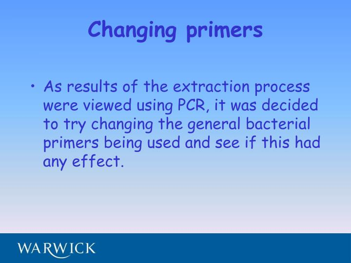 Changing primers