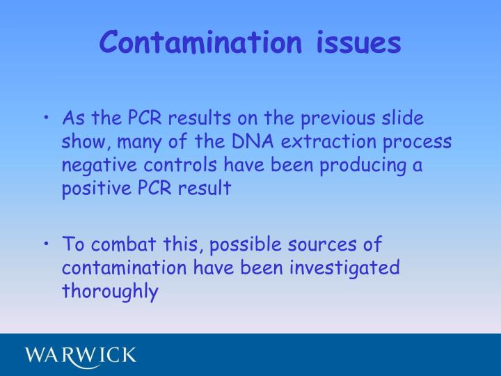 Contamination issues