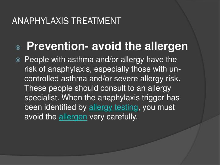 ANAPHYLAXIS TREATMENT