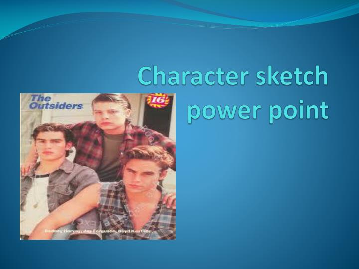 a critical analysis of the characters in the outsiders How to write a character analysis three parts: getting started writing the character analysis using evidence in your writing community q&a learning how to write a character analysis requires a thorough reading of the literary work with attention to what the author reveals about the character through dialogue, narrative, and plot.