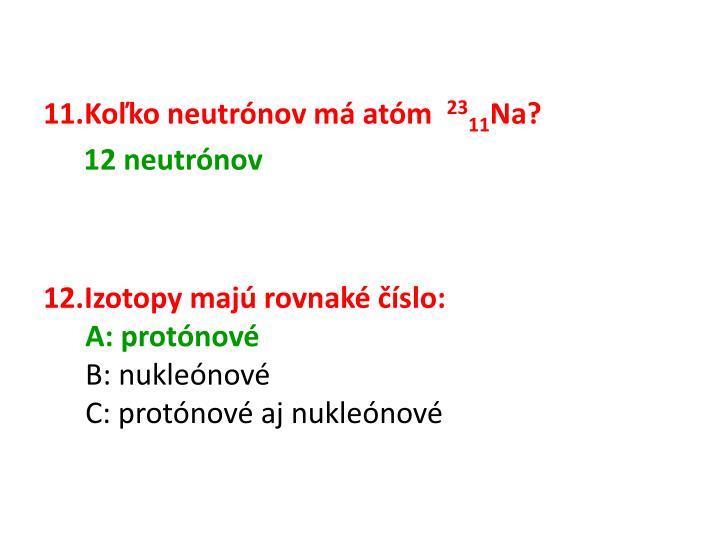 Koľko neutrónov má atóm