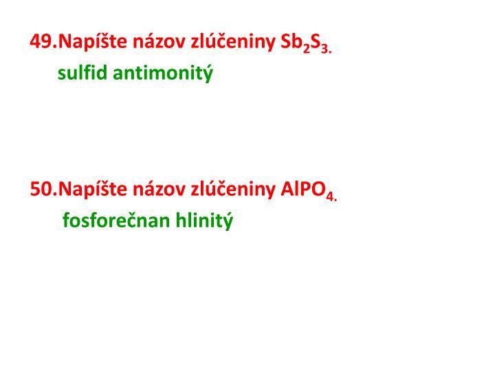 Napíšte názov zlúčeniny Sb