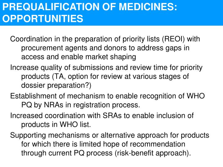 PREQUALIFICATION OF MEDICINES: OPPORTUNITIES