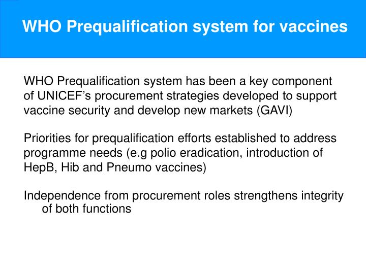 WHO Prequalification system for vaccines