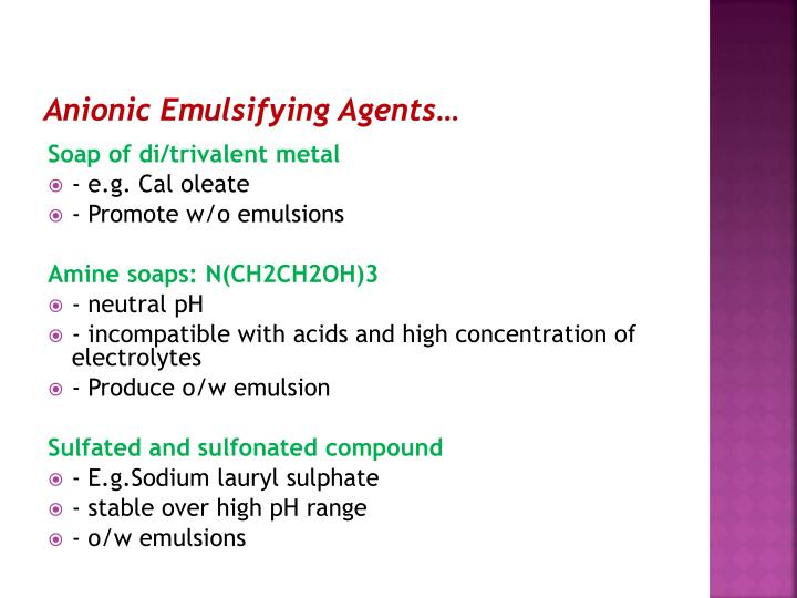 Anionic Emulsifying Agents…