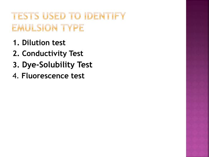 Tests Used To Identify Emulsion Type