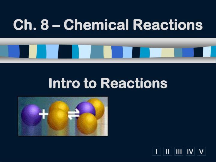ch 8 chemical reactions n.