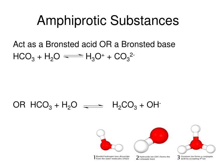 Amphiprotic Substances