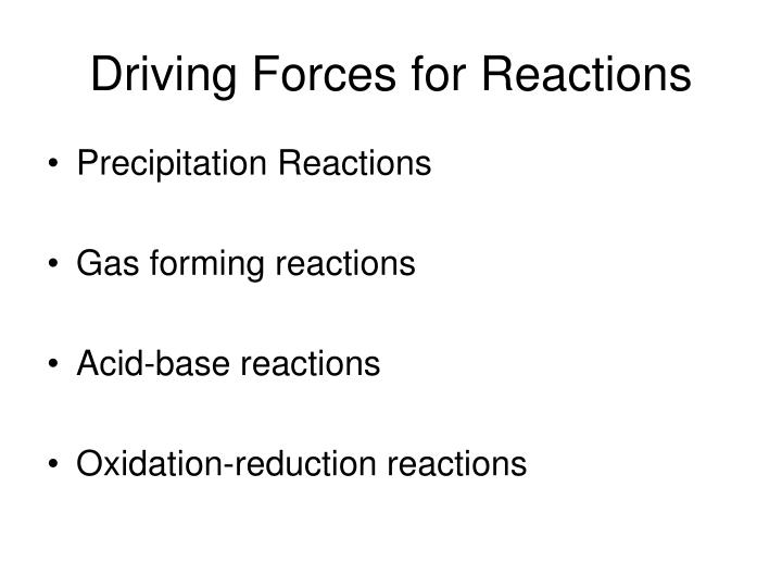 Driving Forces for Reactions