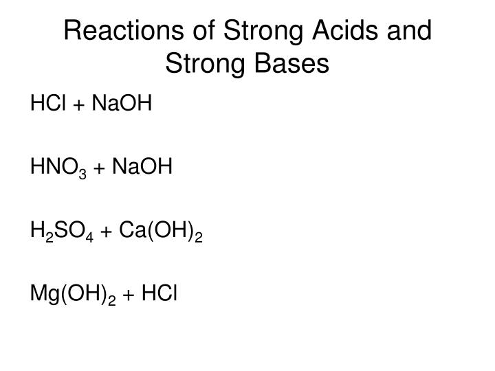 Reactions of Strong Acids and Strong Bases