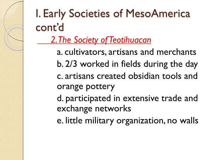 I. Early Societies of