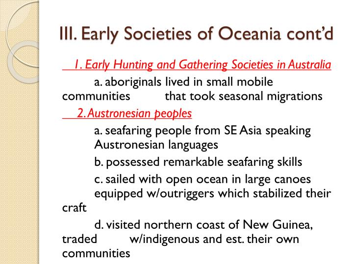 III. Early Societies of