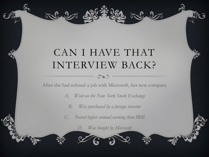 Can I have that interview back?
