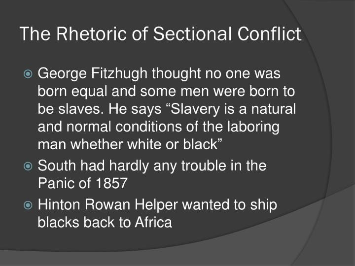 The Rhetoric of Sectional Conflict