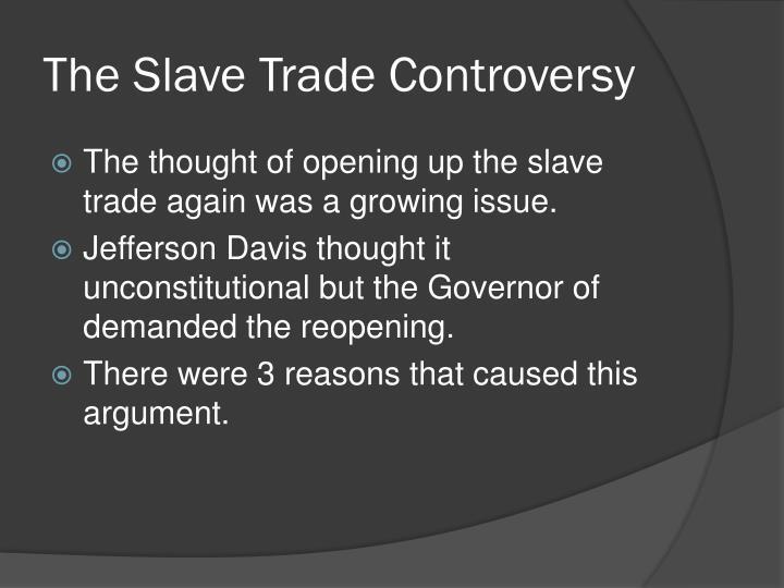 The Slave Trade Controversy