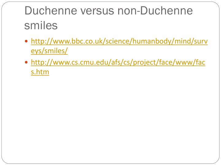 Duchenne versus non-Duchenne smiles