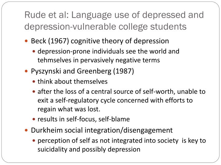 Rude et al: Language use of depressed and depression-vulnerable college students