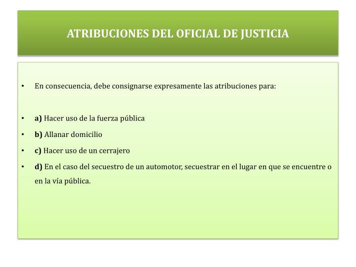ATRIBUCIONES DEL OFICIAL DE JUSTICIA