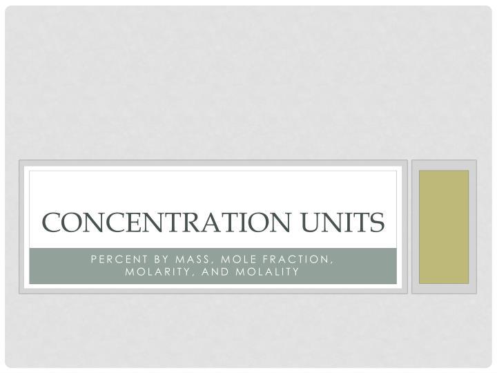 Concentration units1
