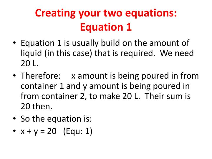 Creating your two equations: