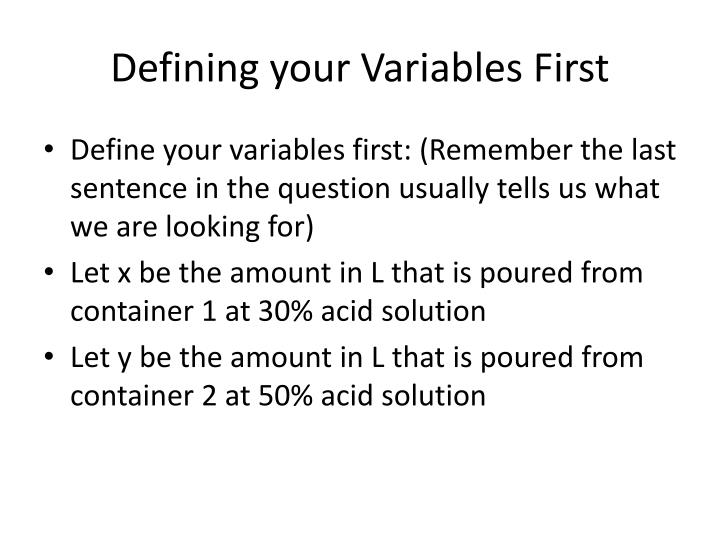 Defining your Variables First