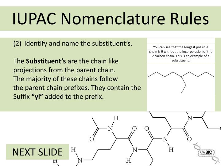 (2)	Identify and name the substituent's.