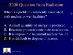 200 question from radiation