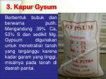 3 kapur gysum