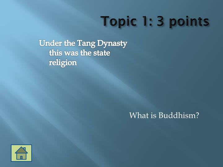 Topic 1: 3 points