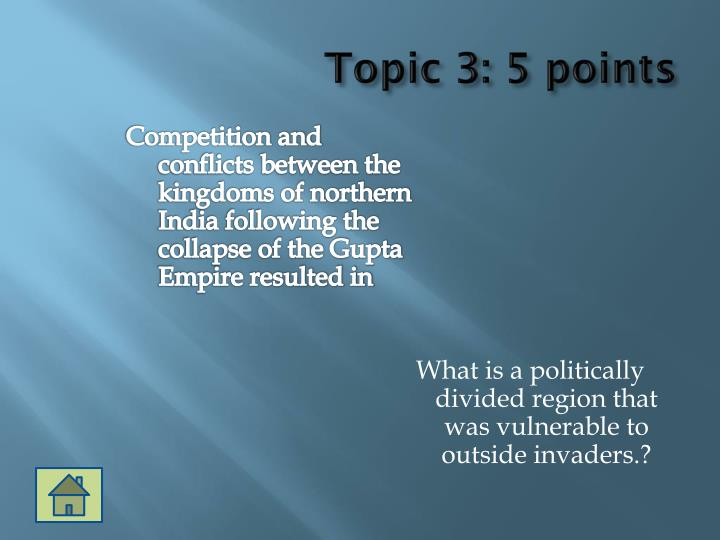 Topic 3: 5 points