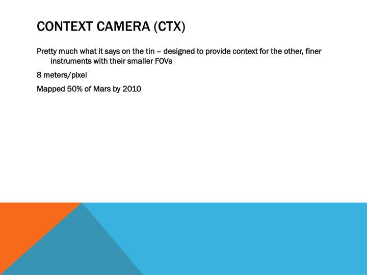 Context Camera (CTX)
