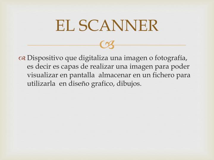 EL SCANNER
