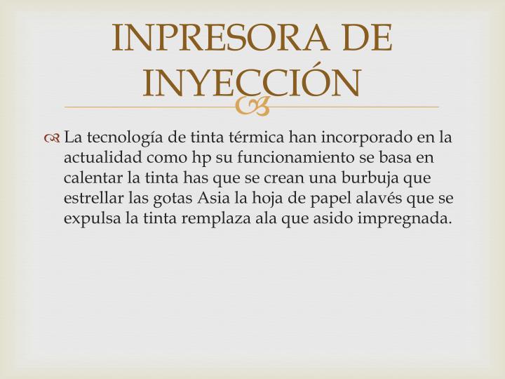 INPRESORA DE INYECCIÓN