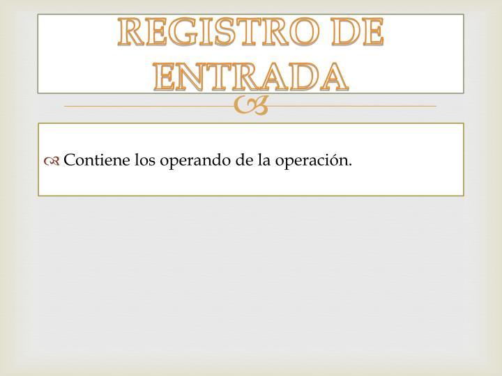 REGISTRO DE ENTRADA