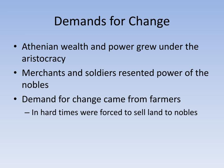 Demands for Change