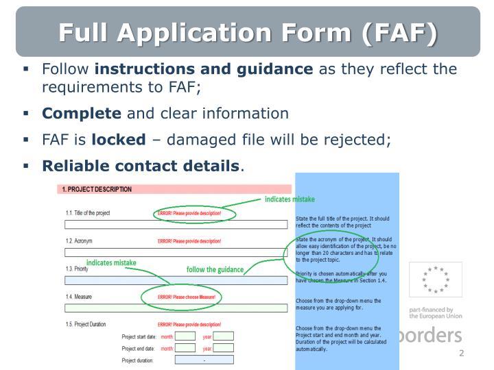 Full Application Form (FAF)