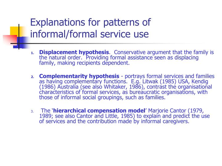 Explanations for patterns of informal/formal service use