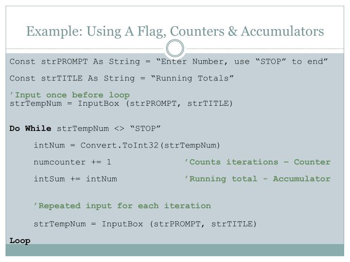 Example: Using A Flag, Counters & Accumulators