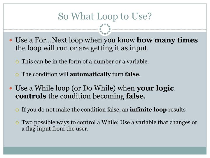 So What Loop to Use?