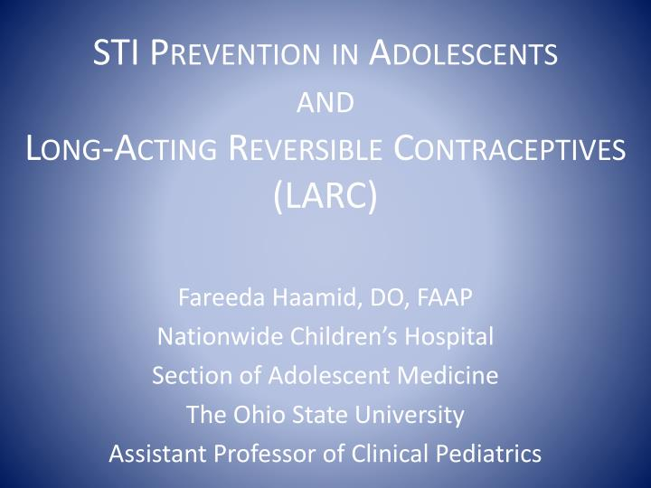sti prevention in adolescents and long acting reversible contraceptives larc n.