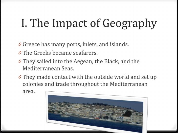 I. The Impact of Geography