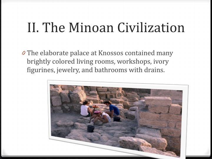 II. The Minoan Civilization