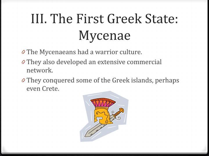 III. The First Greek State: Mycenae