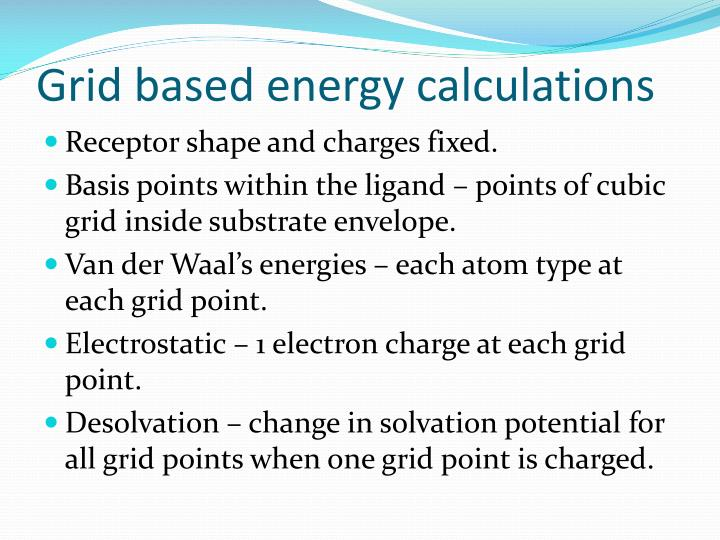 Grid based energy calculations