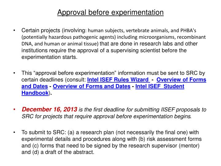 Approval before experimentation