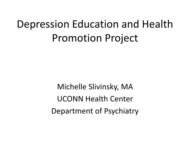 depression education and health promotion project n.